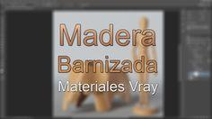 Vray Materiales Avanzados - Parte 08 - Madera barnizada