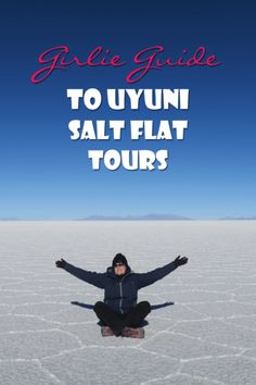 Bolivia is rough and the Salt Flat Tours around Uyuni are hard. I give my tips for female travelers in this girlie guide to Uyuni Salt Flat Tours in Bolivia