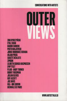 Neural [Archive] Outerviews : conversations with artists edited by Neja Tomšič, Martin Bricelj Baraga MOTA - Museum of Transitory Art http://archive.neural.it/init/default/show/2552