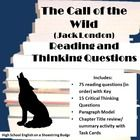"""A set of questions for use with the text """"The Call of the Wild,"""" by Jack London.   Includes Recall, inference, and opinion questions in order of the text.  Answer key provided.  Critical Thinking questions include an optional paragraph model and short grading rubric.  Also includes Chapter Review activity to examine the title and the main ideas of each chapter, with Task Cards. $"""