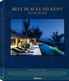 Best Places to Rent on the Planet by Nationwide Book Distributors Ltd (Hardback) Places To Rent, Rural Retreats, Luxury Travel, Adventure Travel, Travel Inspiration, Planets, Around The Worlds, City, Pictures