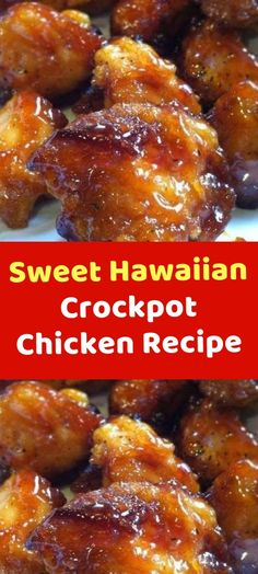 Sweet Hawaiian Crockpot Chicken Recipe Ingredients: 2 lb. (.9kg) chicken tenderloin chunks 1 cup pineapple juice 1/2 cup brown sugar 1/3 cup soy sauce Instructions: Combine all together, cook on low in Crock-pot 6-8 hours…that's it! Done! Preparation: 5min Cook: 8hours Ready in: 8hours5min