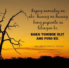 Hugot Lines by Sen. I Miss You Quotes, Missing You Quotes, Love Husband Quotes, Smile Quotes, Cute Quotes, Pinoy Quotes, Tagalog Love Quotes, Miriam Defensor Santiago, Hugot Quotes