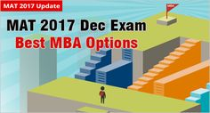 MBAUniverse: MAT 2017: Best MBA options available with December...