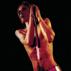 """Raw Power, The Stooges - Iggy Pop had dyed silver hair and a hard-drug habit when David Bowie took the rudderless Stooges under his wing and helped get them a deal with Columbia. """"With Bowie,"""" Pop wrote in his 1982 book, I Need More, """"I didn't feel compelled to go to sleep every time something unpleasant happened."""" Under Bowie's aegis, the Stooges — with James Williamson, who co-wrote all the material with Pop — cut this proto-punk-rock classic, originally issued in a cloth-eared-Bowie mix."""
