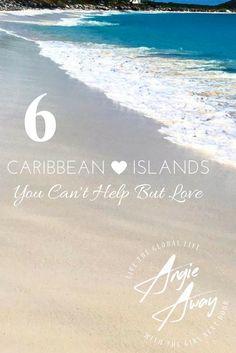 Aruba, Jamaica, oooooh I wanna take you... to 6 Caribbean islands you'll fall in love with!