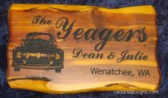 Cedar Sign 2 foot The Yeagers Ford Pickup Ford Script