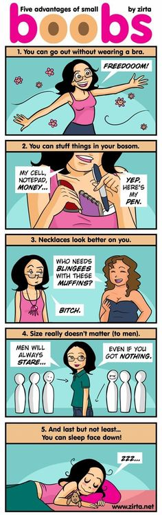 5 advantages of small boobs lol ( I always did the last one. I guess I have small boobs -_- ) Funny Cute, The Funny, Hilarious, Funny Memes, Flat Girl Problems, Women Problems, That Way, Just For You, Thing 1