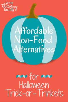 Your Thriving Family: Affordable Non-Food Alternatives for Halloween
