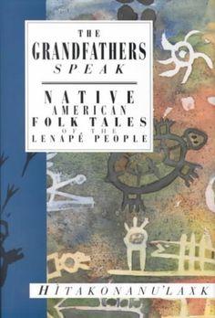 Delaware Indians -- Folklore  Delaware Indians -- History