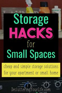 Apartment Organization Hacks - Clever Storage Ideas for Small Homes & Apartments - Getting Organized in a Small house or Small Apartment can feel OVERWHELMING! Small Apartment Organization, Apartment Hacks, Organisation Hacks, Storage Hacks, Storage Ideas, Diy Storage, Life Organization, Apartment Living, Small Apartment Furniture