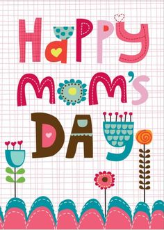 Happy Mothers Day Pictures, Happy Mothers Day Wishes, Happy Mother Day Quotes, Mothers Day Cards, Happy Birthday Quotes, Mom Day, Fun At Work, Homemade Cards, Art For Kids