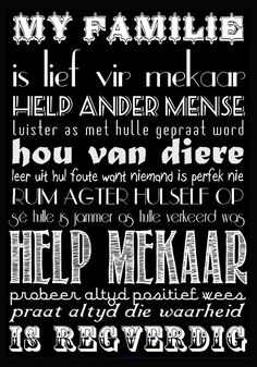 Subway art in AFRIKAANS! Ex Big Picture Classes Challenge #4 - use vintage fonts. 111013 Words To Live By Quotes, Home Quotes And Sayings, True Quotes, Vintage Quotes, Vintage Fonts, Afrikaanse Quotes, Word Board, Subway Art, Letter Wall