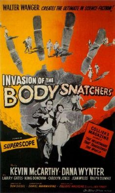 Poster from the film Invasion Of The Body Snatchers Jack Finney, Kevin Mccarthy, Carolyn Jones, Classic Sci Fi, Fright Night, Fantasy Movies, Creepy Dolls, Movies 2019, Horror Films