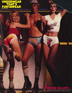 "Disclaimer: These images cannot be unseen. But also, am I the only one that kinda wants to be at this roller disco party?    In the name of good journalism, I decided to track down this ""British Bulldog Ltd"", the company that produced these magical undergarments, and to not a huge amount of surp"