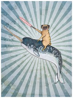 "LIMITED TIME ONLY ""Pug with a Lightsaber Riding a Narwal into Battle"" print of original ink and watercolor"