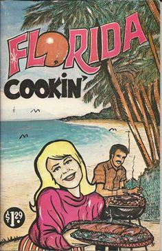 Florida Cookin' Cookbook 1976 Vintage Recipes featuring Florida Bounty