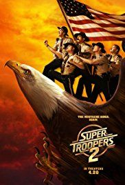 Free Watch Super Troopers 2 : Movie When An International Border Dispute Arises Between The U. And Canada, The Super Troopers- Mac, Thorny,. Films Hd, Comedy Movies, Hd Movies Online, 2018 Movies, Popular Movies, Latest Movies, Iconic Movies, Super Troopers 2, Jane Foster
