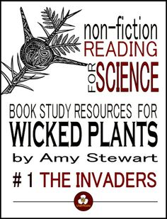 51 pages of NO-PREP printable resources for teaching about the invasive plants in the book Wicked Plants (a NY Times Bestseller). It's a perfect book to use in science classes because every section is short and stands alone. Mix and match!