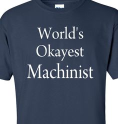 machinist shirts - Google Search