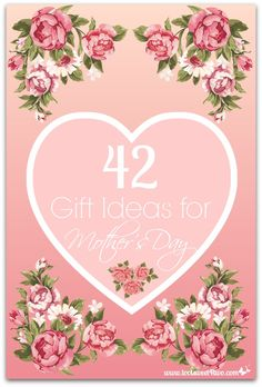 42 Gift Ideas for Mo