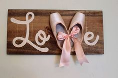 Ballet Sign Pointe Shoe Sign Dance Sign Girls Bedroom Birthday gift for my dancer! Girls Bedroom, Girl Room, Bedroom Decor, Kid Bedrooms, Bedroom Green, White Bedroom, Bedroom Sets, Master Bedroom, Ballerina Bedroom