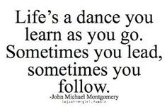 Life's a Dance by John Michael Montgomery