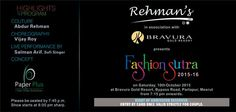 Fashion Sutra - 2015-16 by Rehman's in Associations with Bravura Gold Resort on 10th Oct, 2015 (Show Time : 8:00 PM Onwards) at Paradise Lawn.  To know more details, please visit us at http://www.bravuraresort.com or feel free to call us at +91-8191900048 / 8191079998.