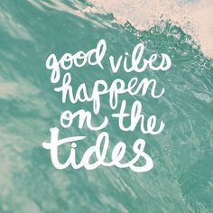 Good vibes happen on the tides citas surferas, 10 frases, frases en ingles, Bali Quotes, Now Quotes, Ocean Quotes, Cute Quotes, Beachy Quotes, Cute Summer Quotes, Summer Time Quotes, Motivational Quotes, Sunset Quotes