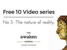Awaken series Brett Jones - no 3 The nature of Reality