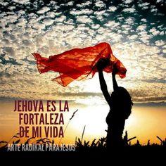 Jehova es la fortaleza