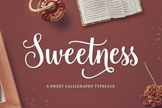 Sweetness Script by Seniors on @creativemarket