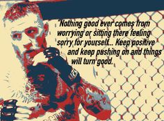 Quotes From Great Martial Artists and Boxers Conor Mcgregor Quotes, Conner Mcgregor, Conor Mcgregor Style, Notorious Conor Mcgregor, Martial Arts Quotes, Best Martial Arts, Positive Quotes, Motivational Quotes, Frases
