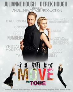 Derek and Julianne Hough from Dancing with the Stars are bringing Move to Mohegan Sun Arena Sunday, June Tickets go on sale Friday.Mike McGowan has them before you can buy 'em all this week du.