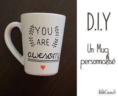 Mug customisé avec message personnalisé. Un feutre Posca + un mug en céramique = un DIY en toute simplicité !