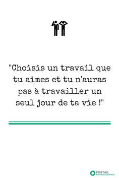 Choose a job that you love and you will not work a single day in your life. Image Citation, Burn Out, French Words, Entrepreneur Inspiration, French Lessons, Powerful Quotes, Positive Attitude, Success Quotes, Cool Words