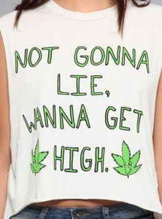 Not gonna lie wanna get high
