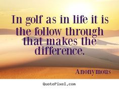 Splendid Golf Etiquettes You Should Know Ideas. Grand Golf Etiquettes You Should Know Ideas. Good Life Quotes, Wisdom Quotes, Great Quotes, Inspirational Quotes, Beautiful Short Quotes, Golf Club Fitting, Golf Gadgets, Motivational Quotes For Athletes, Golf Chipping