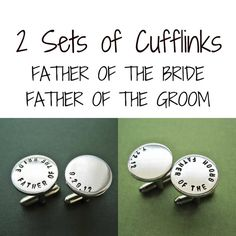 2 Sets of Cufflinks - Father of the Bride - Father of the Groom - Personalized Custom Handmade Cuff links via Etsy