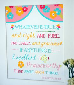 Whatever is true 8x10 print bible verse print by laceyfields, $10.00 11 x 14=$14