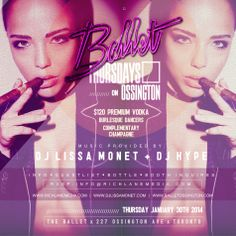 Ballet Thursdays GRAND OPENING - DJ Lissa Monet Official Blog