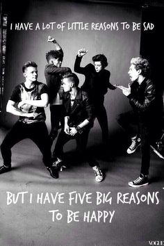 True :3 They are my reasons to be happy