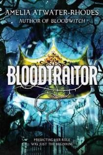 Bloodtraitor af Amelia Atwater-Rhodes