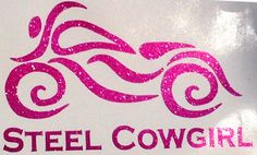 """So me! ...after all, I did sell my horse for a motorcycle ;) 5"""" Steel Cowgirl Gitter Pink motorcycle Window Decal also avail in 3"""" helmet decal"""