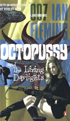Octopussy and The Living Daylights (Penguin, art by Richie Fahey).