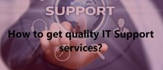 Are you thinking about which IT support company is best for your company? If you're unsure of how to pick – here are some tips to choose the perfect IT support company in Cape Town that is suited for you or your business. How To Run Longer, Cape Town, Need To Know, Thinking Of You, How To Get, Business, Tips, Thinking About You, Store