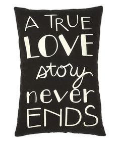 Take a look at this Black & White 'Love Story' Throw Pillow by Collins on #zulily today!