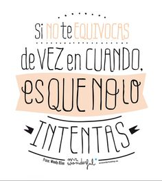 Try - Mr wonderful Mr Wonderful, Frases Tumblr, English Quotes, Spanish Quotes, More Than Words, Wise Words, We Heart It, Life Quotes, Inspirational Quotes