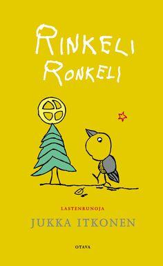 Title: Rinkeli Ronkeli | Author: Jukka Itkonen | Illustrator: Jukka Itkonen Illustrator, Author, Yellow, Movie Posters, Film Poster, Writers, Illustrators, Billboard, Film Posters