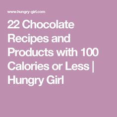 22 Chocolate Fixes with 100 Calories or Less 22 Chocolate Recipes and Products with 100 Calories or Less 100 Calorie Snacks, Low Calorie Desserts, Healthy Desserts, Healthy Treats, Healthy Recipes, Healthy Chocolate Cupcakes, Healthy Brownies, Chocolate Recipes, Healthy Food Choices